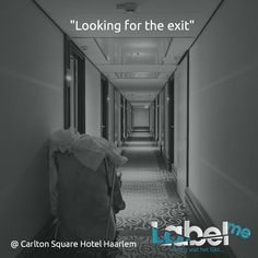 """Looking for the exit"" #Carlton Square Hotel #Haarlem #LabelMeFilm # behind_the_scenes MEER_ZIEN? #LMF"