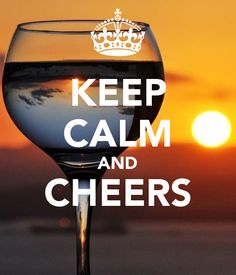 KEEP CALM AND CHEERS