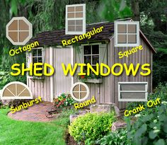 We sell shed windows in various styles including , playhouse and transom. Windows available with safety glass or regular glass. We have plenty of shed accessories as well.