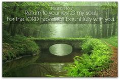Nature and Verse: Psalms 116:7
