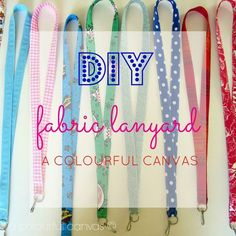 fabric lanyard DIY A Colourful Canvas