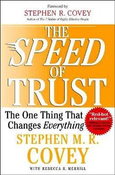 Speed of Trust, The by Stephen M. R. Covey  Covey outlines 13 behaviors of trust-inspiring leaders, such as demonstrating respect, creating transparency, righting wrongs, delivering results and practicing accountability.