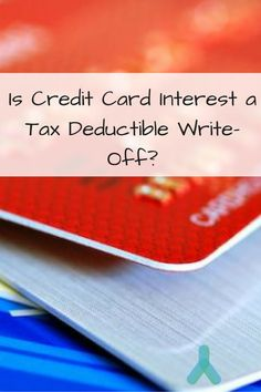 There's a whole lot to be done with credit card interest, but that may not involve taxes. Find out your options come tax season!