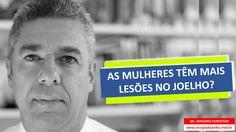www.cirurgiadejoelho.med.br / O DR. ADRIANO KARPSTEIN, médico ortopedista especialista em Cirurgia de Joelho e Medicina Esportiva, explica que AS MULHERES TÊM MAIS LESÕES NO JOELHO. / #joelho #cirurgiadejoelho