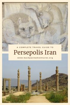 A Persepolis travel guide: How to visit Persepolis Iran - Backpack Adventures Iran Travel, Asia Travel, Solo Travel, Eastern Travel, Cool Places To Visit, Places To Travel, Travel Destinations, Mongolia, Travel Guides