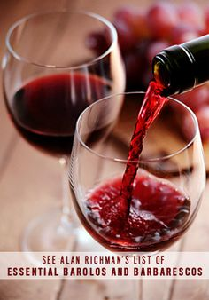Alan Richman's Wine Guide: Barolo and Barbaresco: Alan Richman: GQ Merlot Wine, Barolo Wine, Wine Photography, Wine Guide, Sweet Wine, Wine Case, Cheap Wine, Italian Wine, Wine Glass