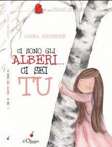 Ci sono gli alberi…ci sei tu Book Cover Art, Book Cover Design, Reggio Children, Outdoor Education, Desiderata, Save The Children, Painting For Kids, Book Lovers, Childrens Books