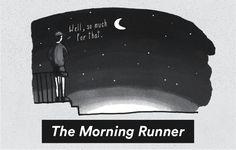 16 Quirky Runner Types http://www.runnersworld.com/fun/16-quirky-runner-types/slide/1