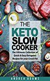 Free Kindle Book -   THE KETO SLOW COOKER: The Ultimate Collection of Quick and Easy Low Carb Ketogenic Diet Recipes for Your Crock Pot With a Helpful Guide to the Keto Diet and Keto Cooking (Rapid Weight Loss Cookbook) Check more at http://www.free-kindle-books-4u.com/cookbooks-food-winefree-the-keto-slow-cooker-the-ultimate-collection-of-quick-and-easy-low-carb-ketogenic-diet-recipes-for-your-crock-pot-with-a-helpful-guide-to-the-keto-diet-and-ket/