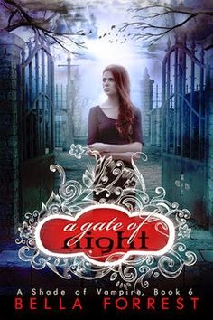 Let It be: A Gate of Night (A Shade Of Vampire 6#) - Bella Fo...