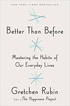 Better Than Before: Mastering the Habits of Our Everyday Lives by Gretchen Rubin. Harness the energy of habits to build happier, stronger, more productive lives. http://www.amazon.com/dp/0385348614/ref=cm_sw_r_pi_dp_vIzaxb00KT41B