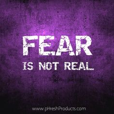 Fear is NOT real. Stay pHresh. #nofear #reality #perception #thoughts #believe #achieve #success #love #life #live #motivation #inspiration #workhard #justdoit #positive #positivity #happiness #healthy #healthyliving #strength #courage #bravery #workout #fitspo #fitness #eatclean #phreshgreens #alkalizing #superfood #awesome