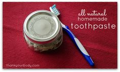 All natural homemade toothpaste from thankyourbody.com