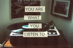 you are what you listen to..so quit makin excuses and put some really great stuff inside!