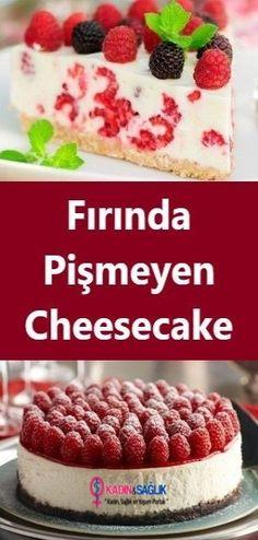 Fırında Pişmeyen Cheesecake Oven Baked Cheesecake the oven # Bagel Smoking the Unbaked Cheesecake, Brownie Cheesecake, Cheesecake Desserts, No Bake Desserts, Easy Desserts, Lemon Cheesecake, Baking Desserts, Baking Recipes, Cake Recipes