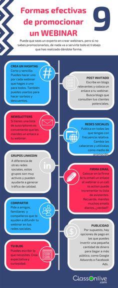 Hola: Una infografía con9 formas efectivas de promocionar un Webinar. Vía Un saludo