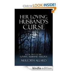 Her Loving Husband's Curse (The Loving Husband Trilogy)  **Thought I should read as I read the first one but this was the last