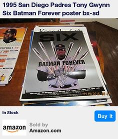 1995 San Diego Padres Tony Gwynn Six Batman Forever poster bx-sd * wrote books on sports pubications * Collectors guide to sports Illustrated author