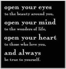 Open your eyes, mind & heart