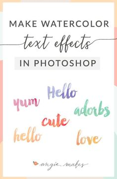 How to Make Convincing Watercolor Text Effects in Photoshop. Love this Design idea to create text with watercolor textures.   angiemakes.com