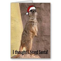 I thought I heard Santa Greeting Cards