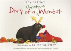 Diary of a Christmas Wombat: Amazon.co.uk: Jackie French, Bruce Whatley: 9780007490714: Books