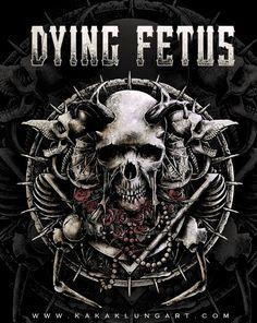 Dying Fetus by Kakak Lung