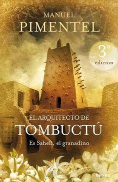 El arquitecto de Tombuctú // Manuel Pimentel Siles // UMBRIEL HISTORICA (Ediciones Urano)
