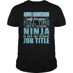 Audio Engineering Only Because Full Time Multi Tasking Ninja Is Not An Actual Job Title T Shirts, Hoodies. Get it here ==► https://www.sunfrog.com/LifeStyle/Audio-Engineering-Ninja-Tshirt-93376425-Black-Guys.html?57074 $19.95
