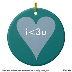 I Love You Valentine Ornament by Janz Holiday Boutique, Christmas Holidays, Christmas Ornaments, Presents For Kids, Love You, My Love, Text Me, Holiday Traditions, Love Heart