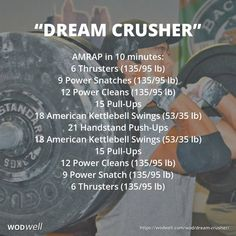 """DREAM CRUSHER"" was originally created to help athletes prepare for The CrossFit Open. ""It's designed to make you pay attention to the clock. Its has a moderate to heavy barbell load with fairly low reps to really start the muscle fatigue process, then while your heart rate is shooting up, you go into high reps of gymnastics movements. Then finish with the same barbell trio to really test your power under duress."""