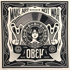 Make Art Not War par Shepard Fairey (Obey), 2013 Artwork Prints, Framed Art Prints, Shepard Fairey Art, Shepard Fairy, Pop Art, Pop Posters, Esoteric Art, Art En Ligne, Political Art