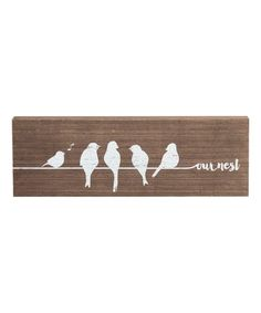 Another great find on #zulily! 'Our Nest' Wood Wall Sign #zulilyfinds