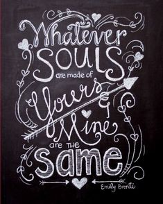 Whatever Souls are made ofHand Drawn by TheBlackandWhiteShop