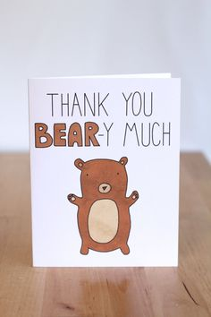 Thank You Bear y Very Much. Pun. Cute Bear. by ClaireLordonDesign
