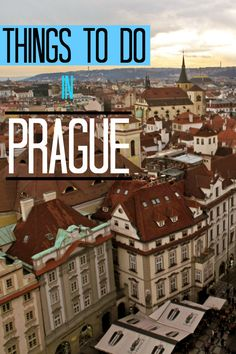 Ideas for things to do in Prague, Czech Republic (one of the most beautiful cities ever!)