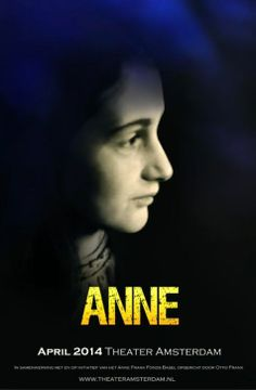 ANNE | April 2014 | Theater Amsterdam