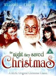 The Night They Saved Christmas - I have not seen this one.  Has anyone watched it?