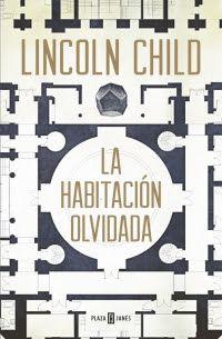 Pero Qué Locura de Libros.: LA HABITACIÓN OLVIDADA / Lincoln Chid