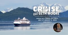 ⛴  Cruise in Alaska with Beth Moore! If this sounds like the vacation of a lifetime, it is. #LifeWayWomen