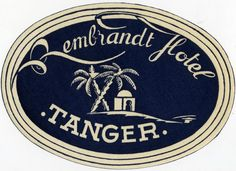 Rembrandt Hotel ~TANGER / MOROCCO~ Great Old Luggage Label | eBay