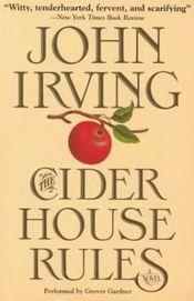 Cider House Rules by John Irving (@mchasewalker)