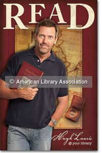 Hugh Laurie Poster - Other READ Products - Posters - I Love Libraries - ALA Store