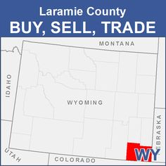 Laramie County Buy, Sell, Trade - WY Idaho, Wyoming, Stuff For Free, Did You Know, Names