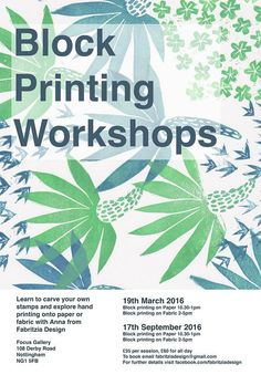 Join the lovely Anna Nelson of Fabrizia Designs for her latest block printing workshop at Focus Gallery Nottingham!