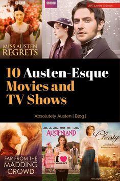 10 Austen-Esque Movies and TV Shows