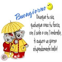 Piove Buongiorno belle immagini Bear Pictures, New Years Eve Party, Good Morning, Cards, Teddy Bears, Disney, Style, Smile, Amigurumi