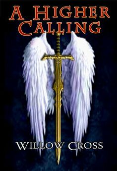 A Higher Calling - by Willow Cross