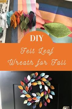 It takes more time than talent to create, so keep reading to find out how to make your own felt leaf wreath. It's a colorful addition to any Fall decor. Felt Wreath, Diy Fall Wreath, Wreath Crafts, Spring Wreaths, Holiday Wreaths, Winter Wreaths, Advent Wreaths, Tulle Wreath, Wreath Ideas