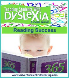 Teaching Students with Dyslexia: Reading Success